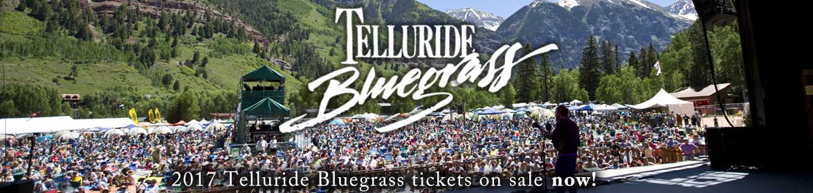 2017 Telluride Bluegrass tix onsale Thursday, December 8 at 9am MST