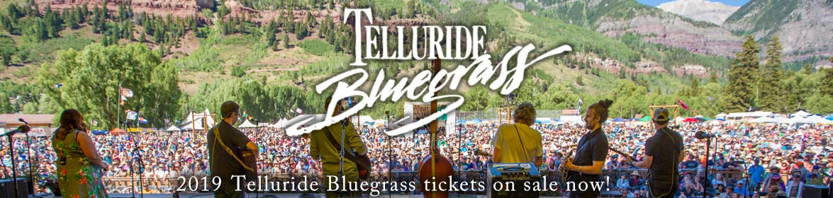2019 Telluride Bluegrass tix on sale now